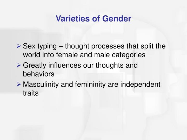 Varieties of Gender