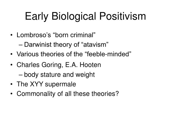 Early biological positivism