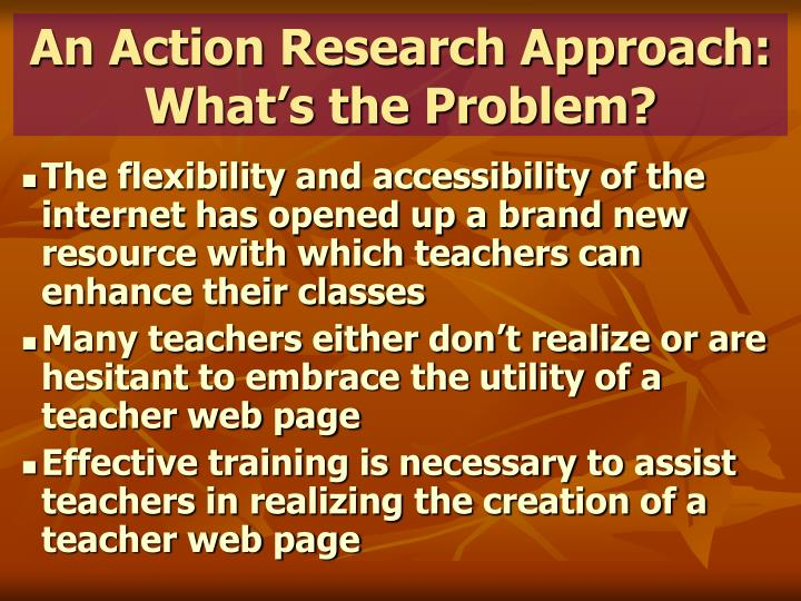 An action research approach what s the problem