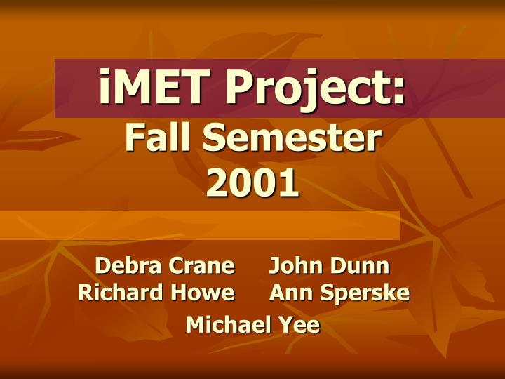 Imet project fall semester 2001
