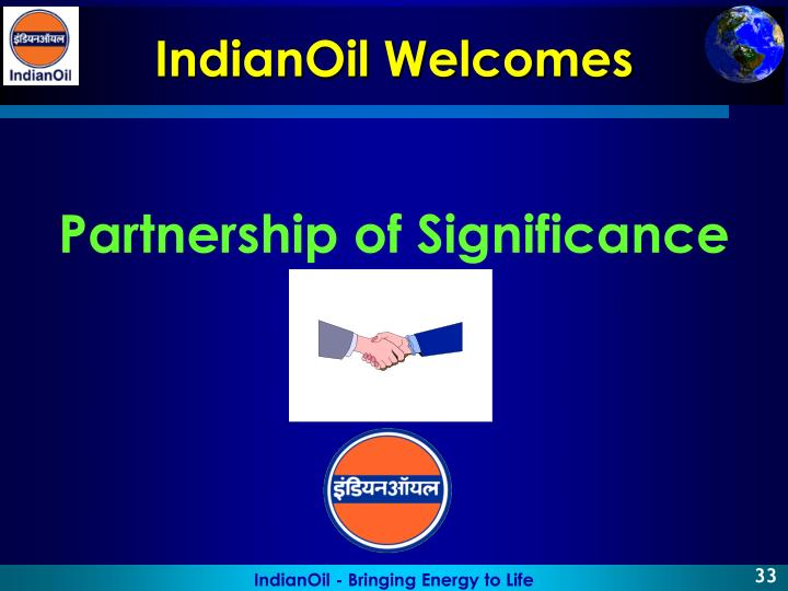 IndianOil Welcomes
