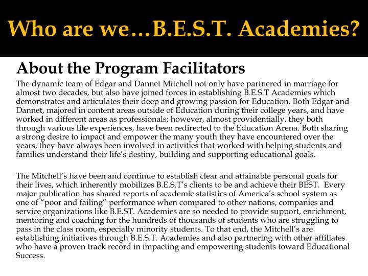 Who are we…B.E.S.T. Academies?
