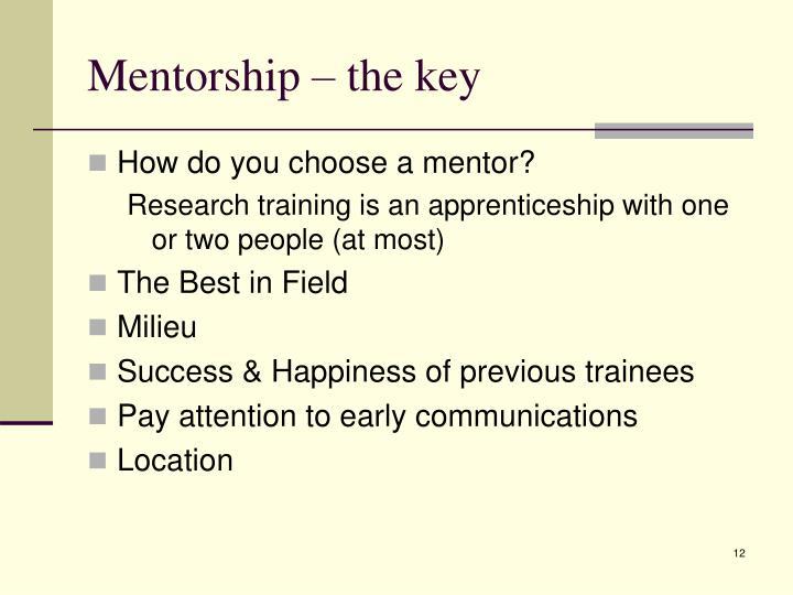 Mentorship – the key