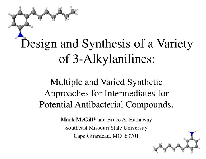 Design and synthesis of a variety of 3 alkylanilines