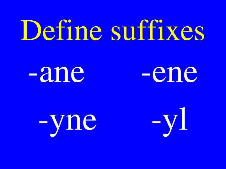 Define suffixes