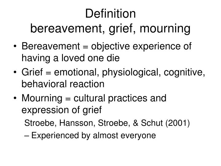 Definition bereavement grief mourning