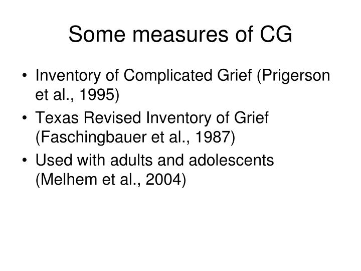 Some measures of CG