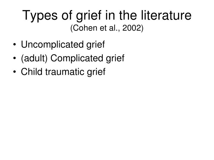 Types of grief in the literature