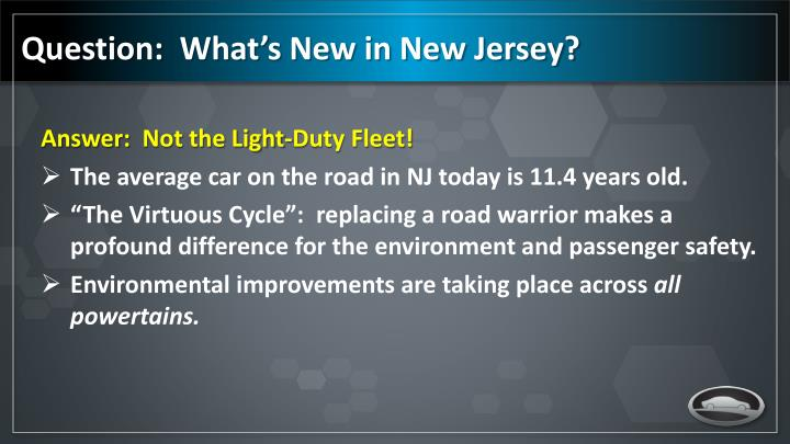 Question:  What's New in New Jersey?
