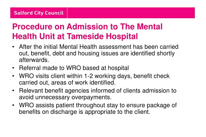 Procedure on Admission to The Mental Health Unit at Tameside Hospital