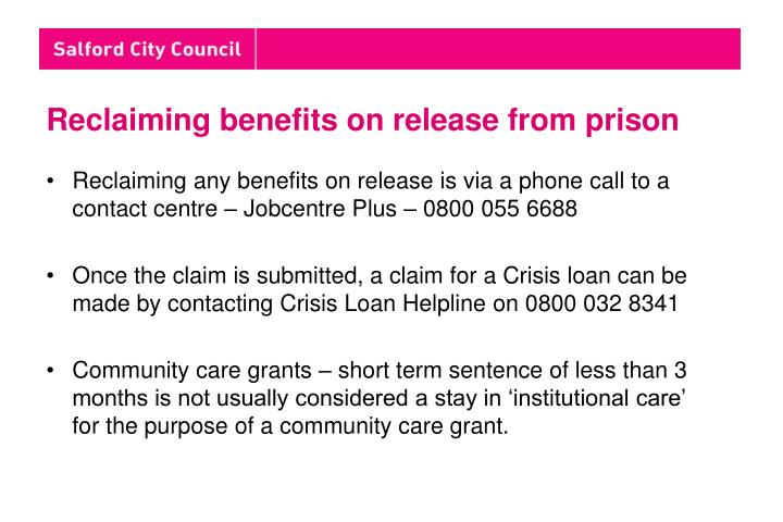 Reclaiming benefits on release from prison