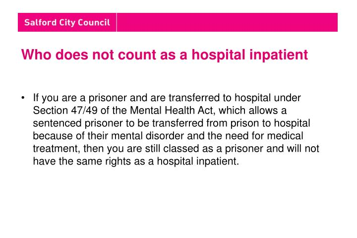 Who does not count as a hospital inpatient