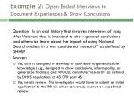 example 2 open ended interviews to document experiences draw conclusions