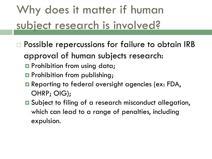 Why does it matter if human subject research is involved?