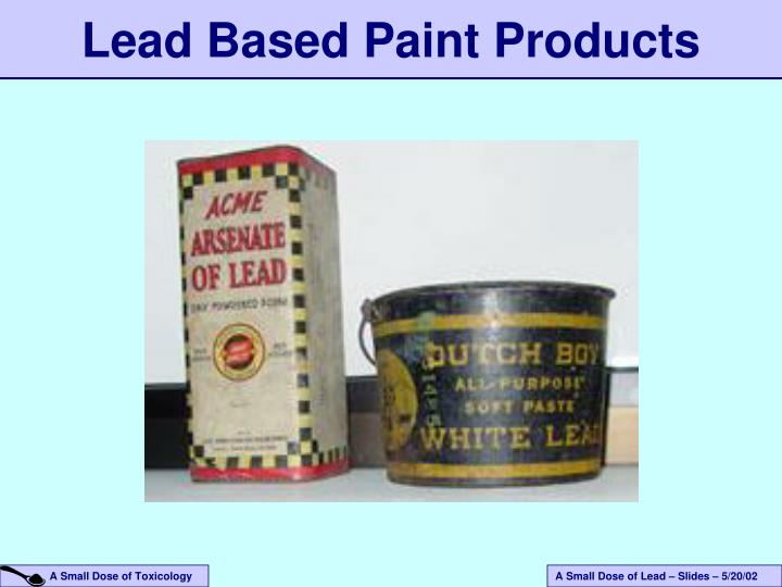 Lead Based Paint Products
