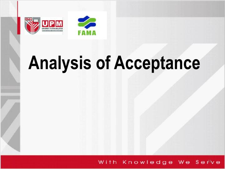 Analysis of Acceptance