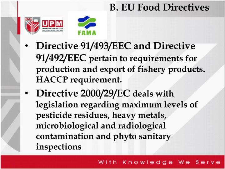 Directive 91/493/EEC and Directive 91/492/EEC