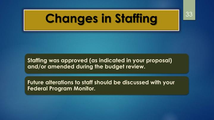 Changes in Staffing