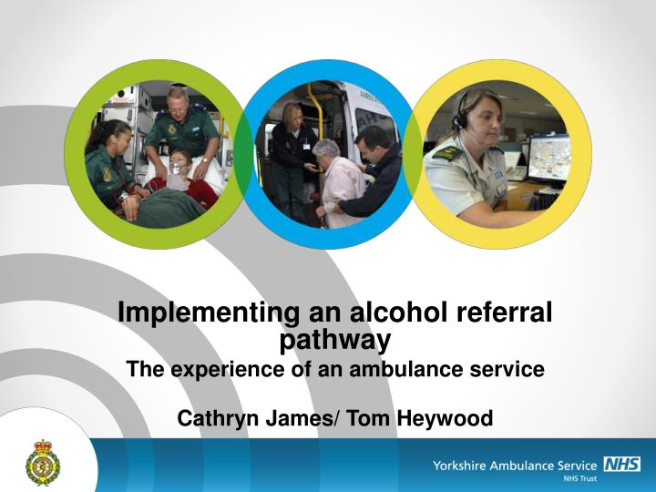 Implementing an alcohol referral