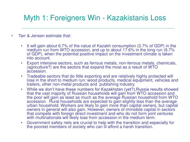 Myth 1: Foreigners Win - Kazakistanis Loss