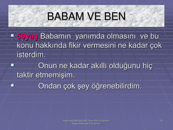 BABAM VE BEN