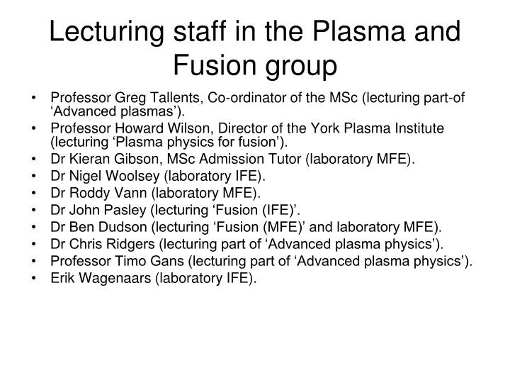 Lecturing staff in the Plasma and Fusion group