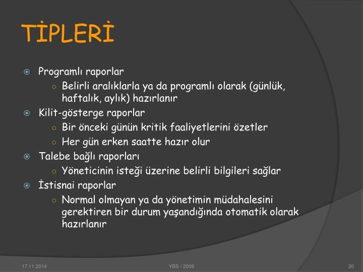 TİPLERİ