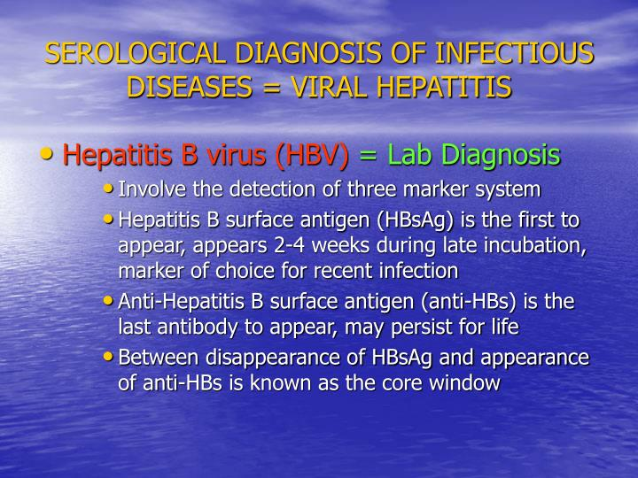 SEROLOGICAL DIAGNOSIS OF INFECTIOUS DISEASES = VIRAL HEPATITIS