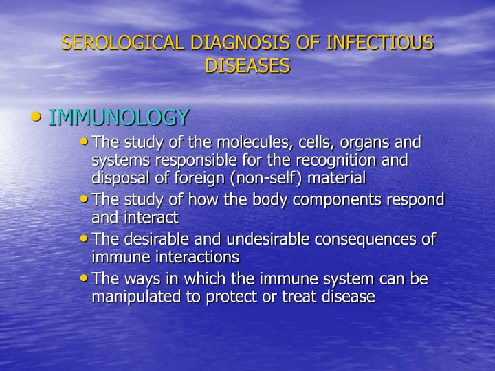 Serological diagnosis of infectious diseases1