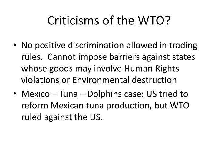 Criticisms of the WTO?