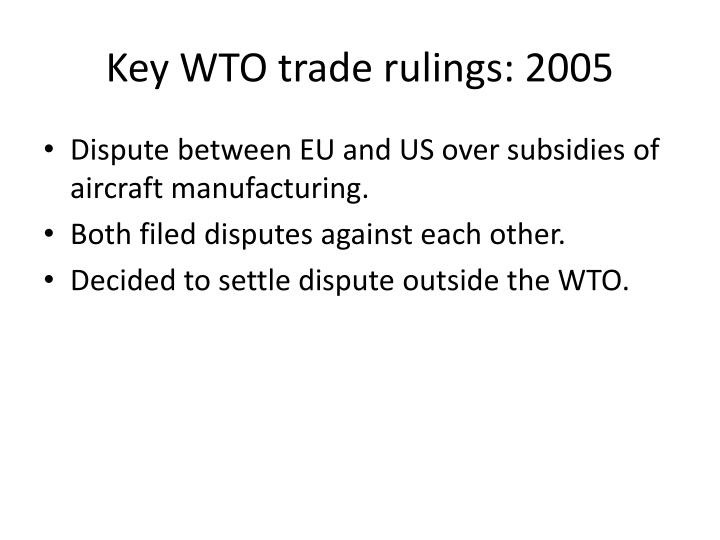 Key WTO trade rulings: 2005