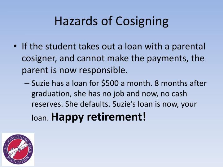 Hazards of Cosigning