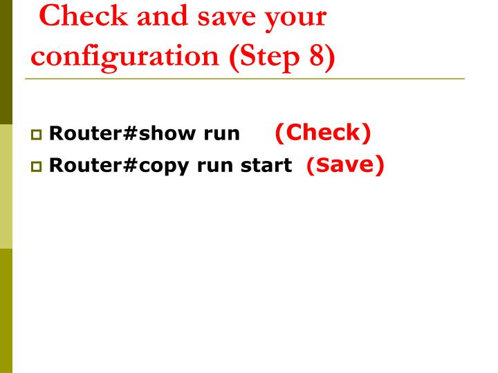 Check and save your configuration (Step 8)