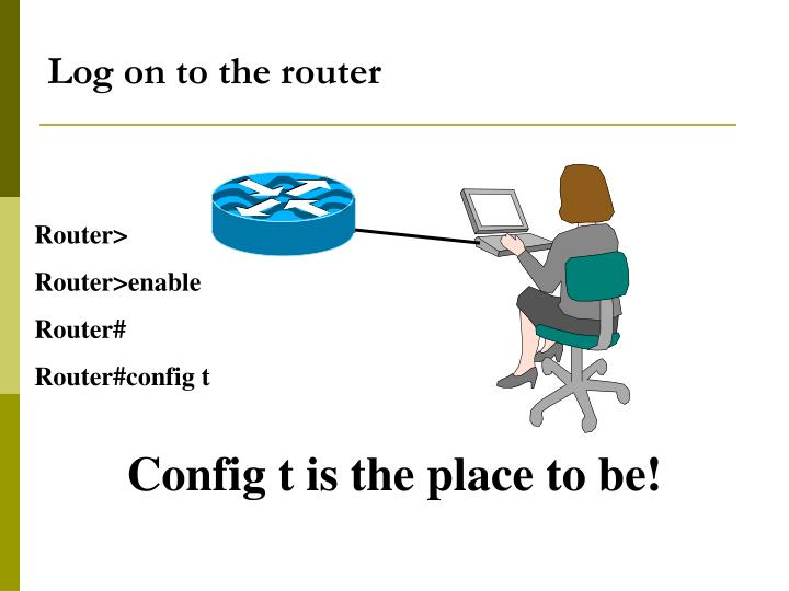 Log on to the router