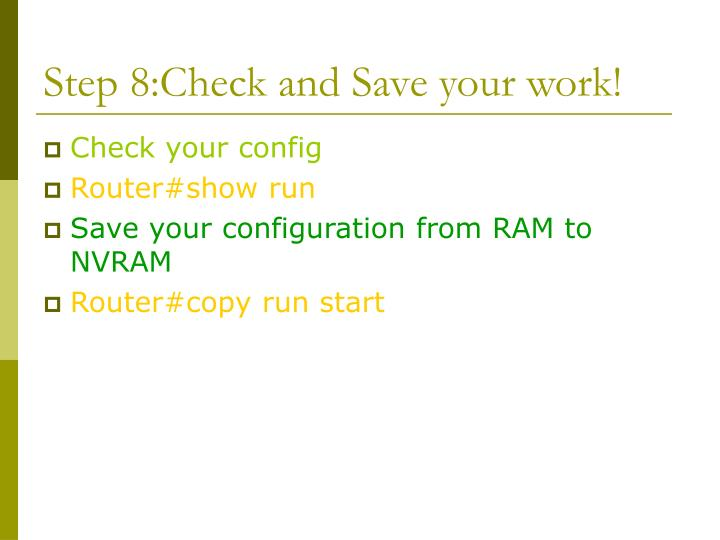 Step 8:Check and Save your work!