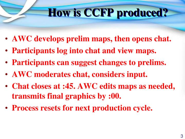 How is ccfp produced