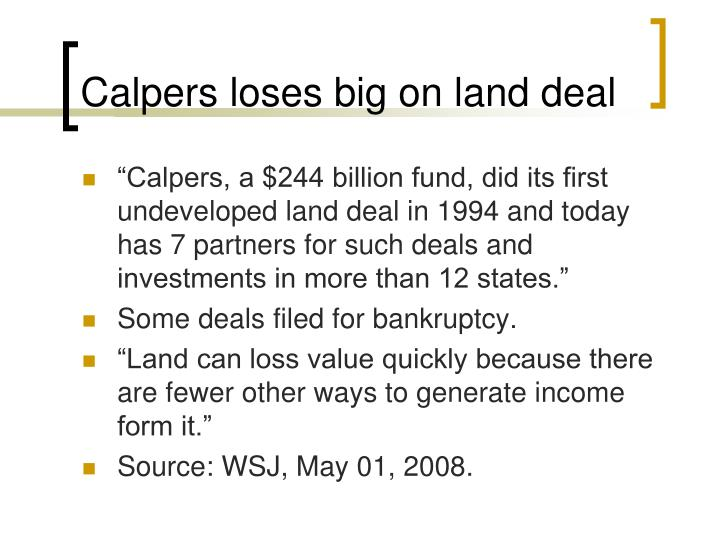 Calpers loses big on land deal