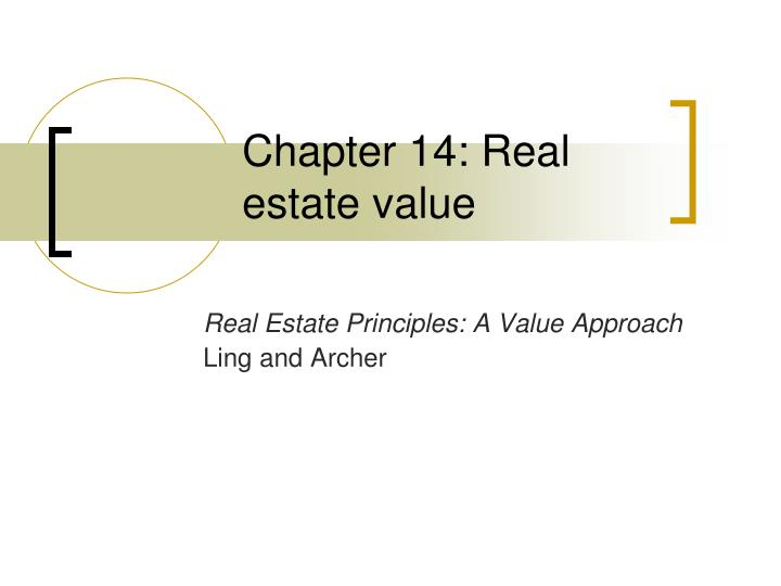 Chapter 14: Real estate value