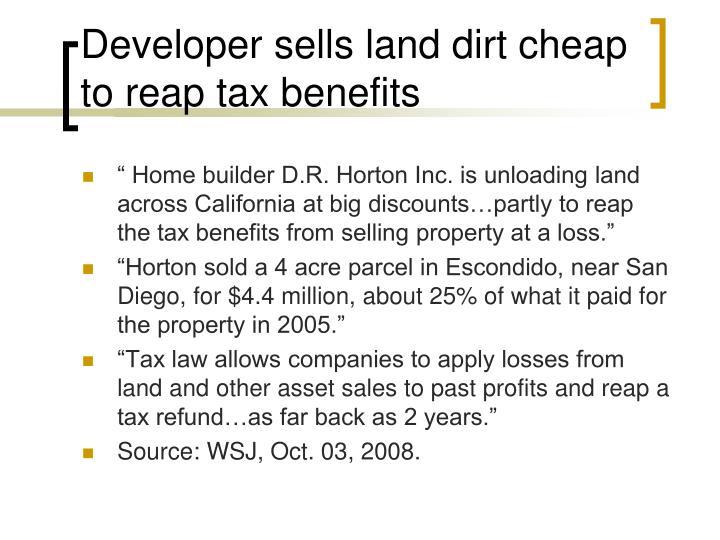 Developer sells land dirt cheap to reap tax benefits