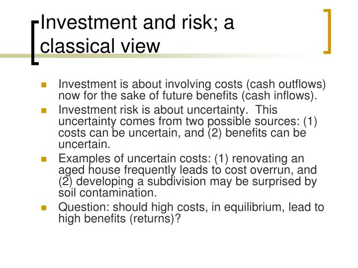 Investment and risk; a classical view