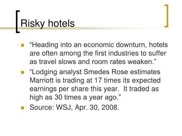 Risky hotels