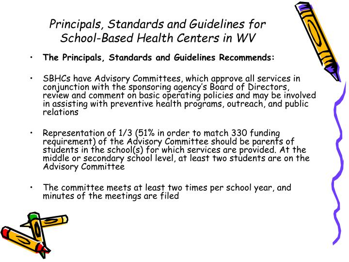 Principals, Standards and Guidelines for School-Based Health Centers in WV