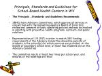 principals standards and guidelines for school based health centers in wv