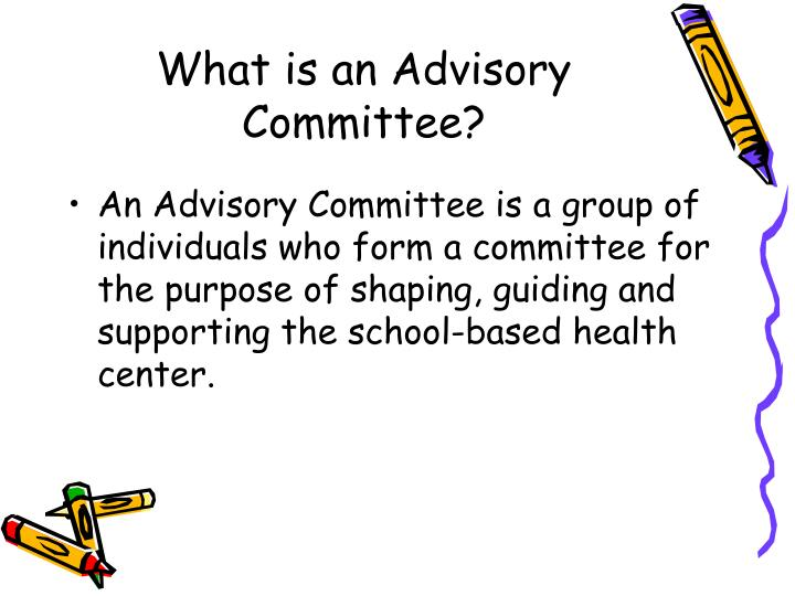 What is an advisory committee