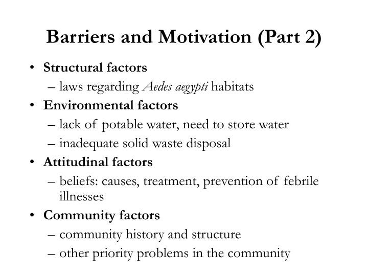 Barriers and Motivation (Part 2)