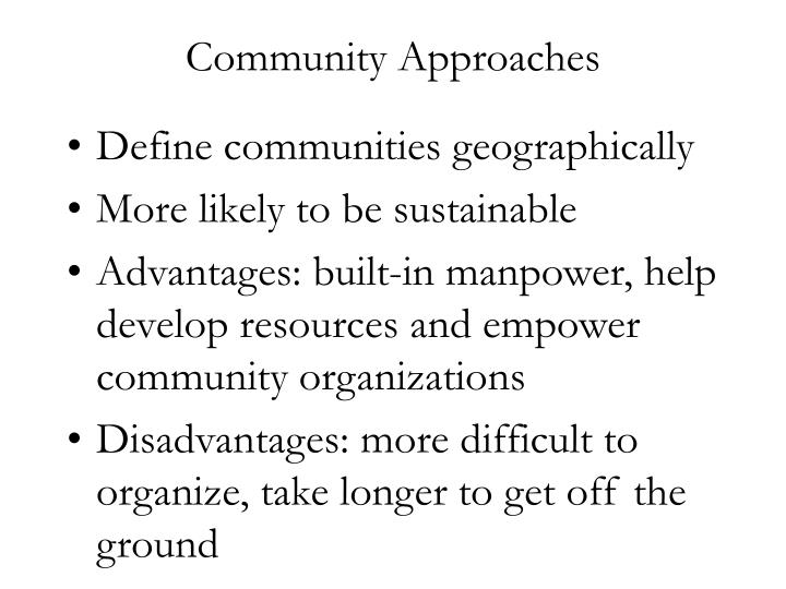 Community Approaches