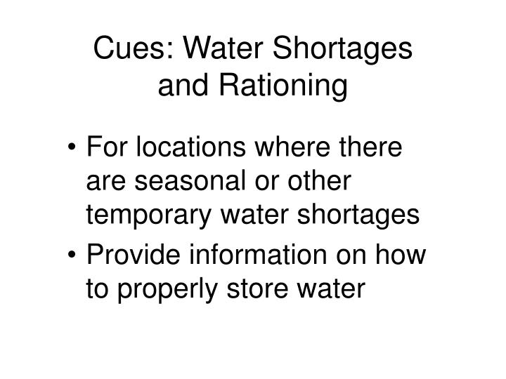 Cues: Water Shortages