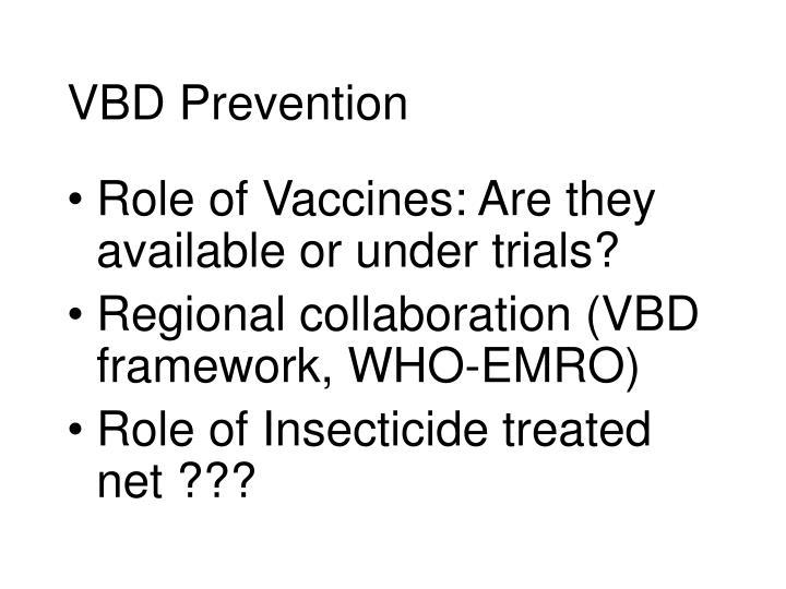 VBD Prevention