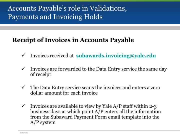 Accounts Payable's role in Validations, Payments and Invoicing Holds