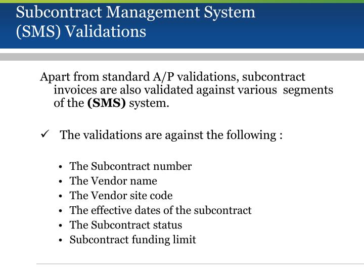 Subcontract Management System (SMS) Validations